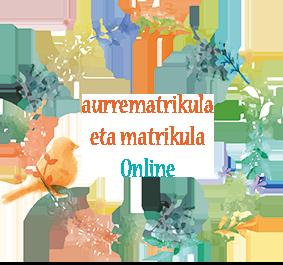Aurrematrikula - Prematrícula